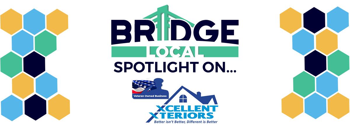 , BRIDGE Local Spotlight: Xcellent Xteriors