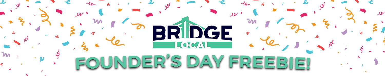 , Founder's Day Freebie – Get A Free BRIDGE Shirt!