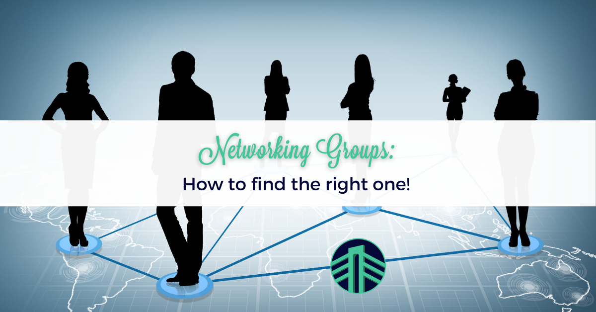 , Networking Groups: How to Find the Right One