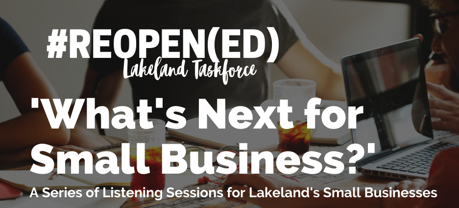 , Reopen(ed) Lakeland – 'What's Next for Small Businesses?