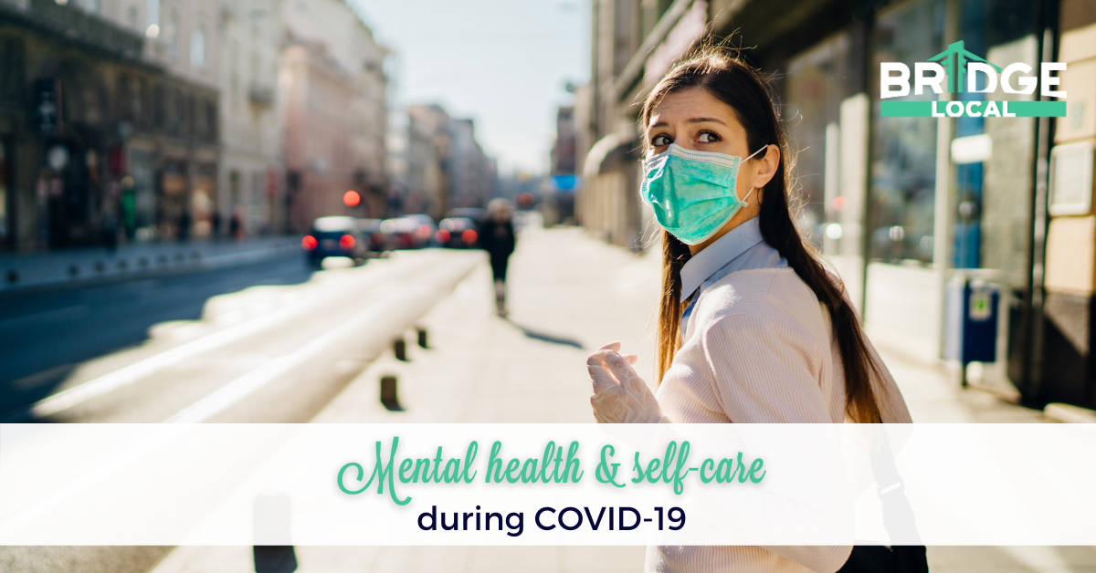 , Mental health & self-care during COVID-19